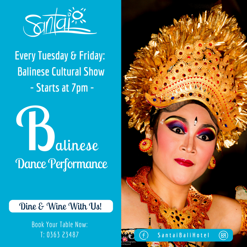 Santai Hotel : Balinese Dance Show